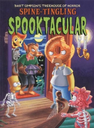 Spine-tingling Spooktacular (Bart Simpson's Treehouse of Horror) By Matt Groening
