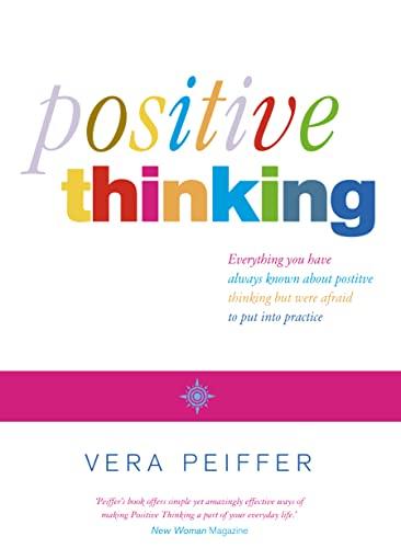 Positive Thinking By Vera Peiffer