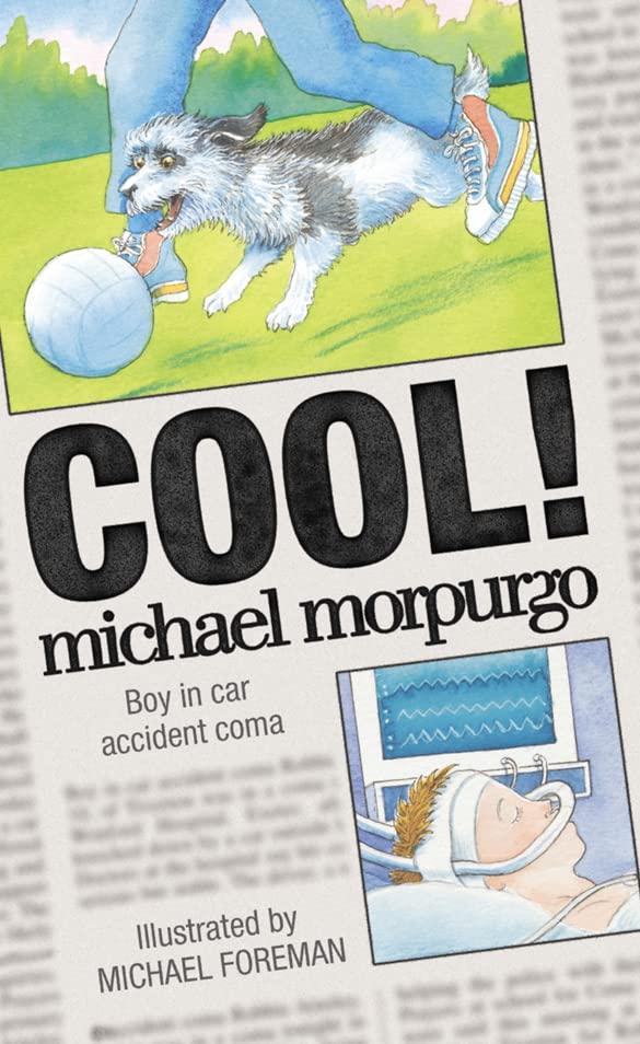 Cool! By Michael Morpurgo