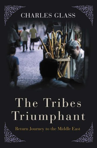 The Tribes Triumphant By Charles Glass