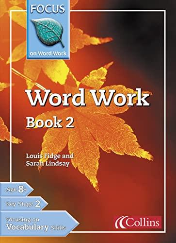 Word Work By Louis Fidge