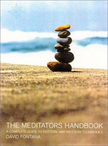 The Meditator's Handbook By David Fontana