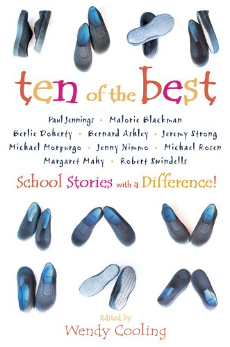 Ten of the Best By Edited by Wendy Cooling