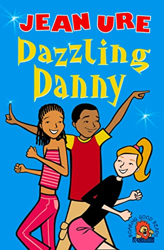 Dazzling Danny By Jean Ure