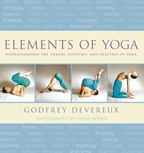 Elements of Yoga By Godfrey Devereux