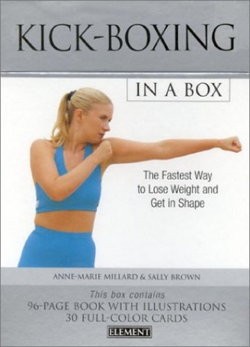 Kickboxing in a Box By Sally Brown