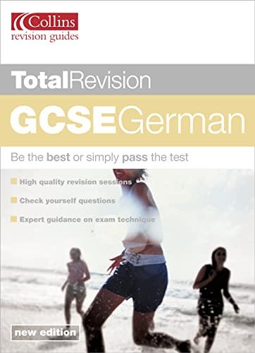 Total Revision – GCSE German by Ken Wheeler