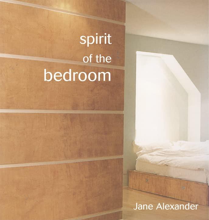 Spirit of The Bedroom By Jane Alexander