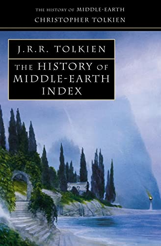 Index (The History of Middle-earth, Book 13) By Christopher Tolkien