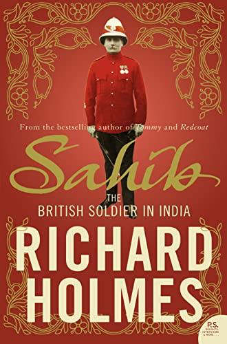 Sahib By Richard Holmes