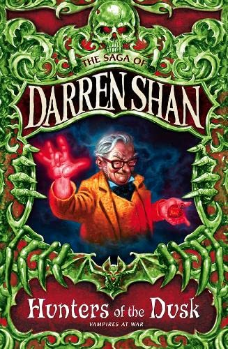 Hunters of the Dusk By Darren Shan