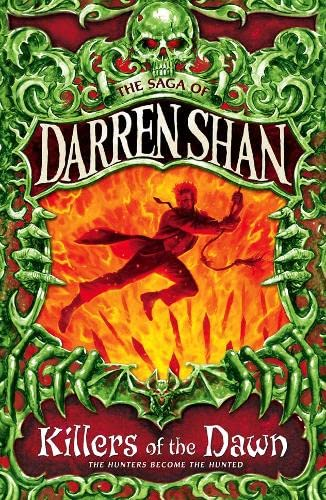 Killers of the Dawn (The Saga of Darren Shan, Book 9) By Darren Shan