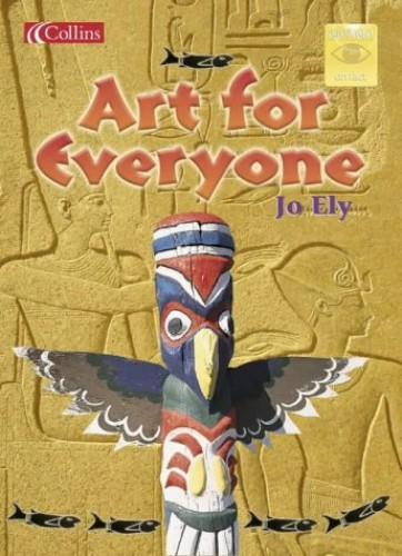Art for Everyone By Jo Ely