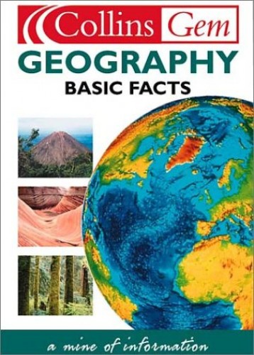Geography Basic Facts By Created by Harper Collins Publishers