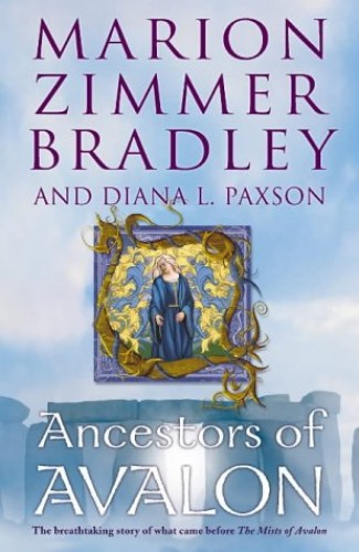 The Ancestors of Avalon By Marion Zimmer Bradley
