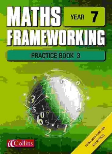 Maths Frameworking – Year 7 Practice Book 3 By Andrew Edmondson
