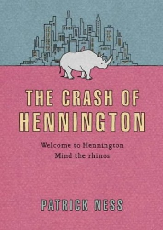The Crash of Hennington By Patrick Ness