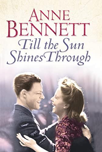 Till the Sun Shines Through By Anne Bennett