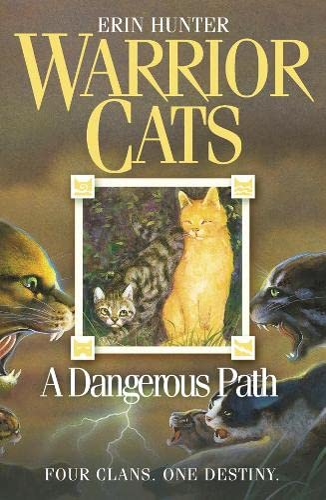 A Dangerous Path By Erin Hunter