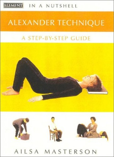 Alexander Technique By Ailsa Masterson