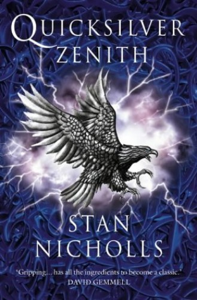 Quicksilver Zenith (The Quicksilver Trilogy, Book 2) By Stan Nicholls