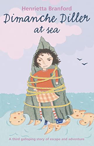 Dimanche Diller at Sea By Henrietta Branford