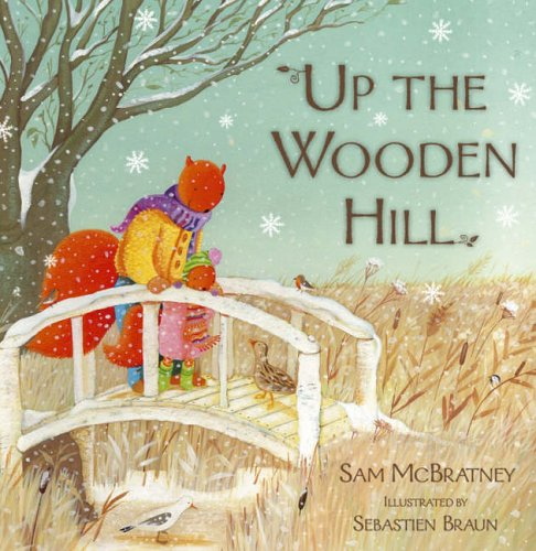 Up the Wooden Hill By Sam McBratney