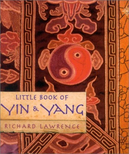 Little Book of Yin and Yang By Richard Lawrence