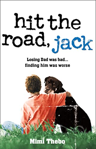 Hit the Road, Jack By Mimi Thebo
