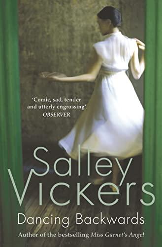 Dancing Backwards by Salley Vickers
