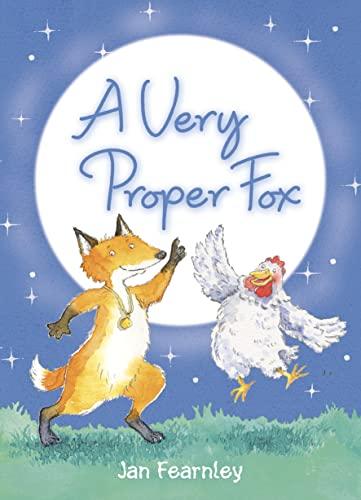 A Very Proper Fox By Jan Fearnley