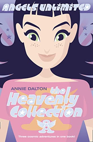 The Heavenly Collection By Annie Dalton
