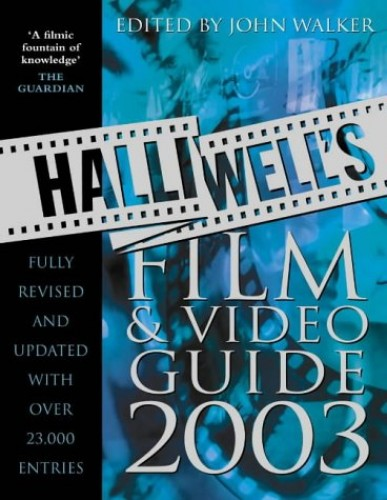 Halliwell's Film and Video Guide By Leslie Halliwell