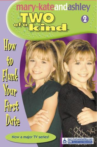 How To Flunk Your First Date By Mary-Kate Olsen