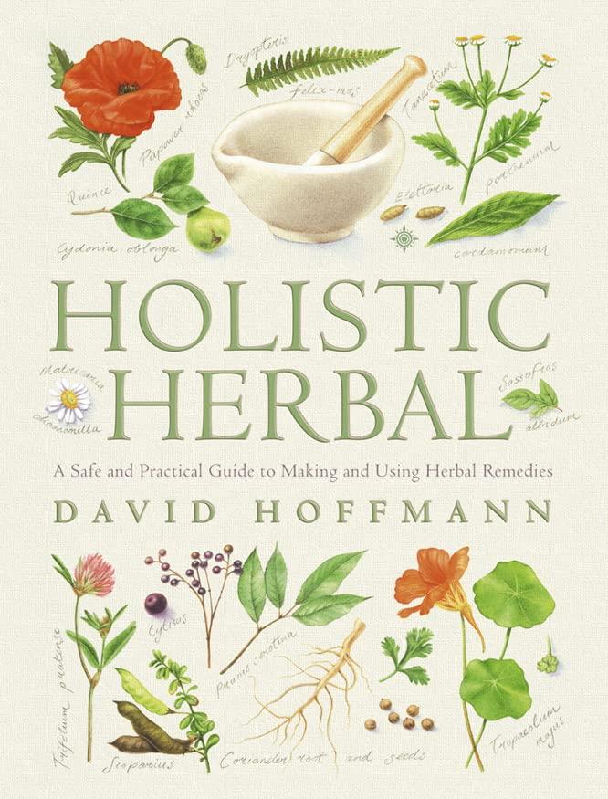 Holistic Herbal By David Hoffman