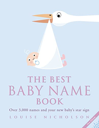 The Best Baby Name Book By Louise Nicholson