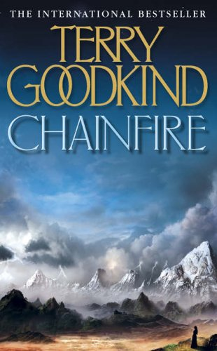 Chainfire by Terry Goodkind