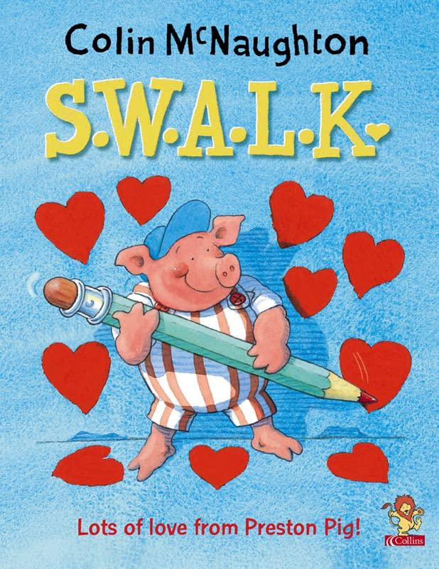 Preston Pig – S.W.A.L.K. By Colin McNaughton