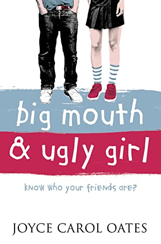 Big Mouth and Ugly Girl von Joyce Carol Oates