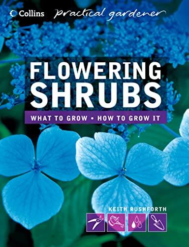 Flowering Shrubs By Keith D. Rushforth