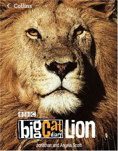 Big Cat Diary: Lion By Jonathan Scott
