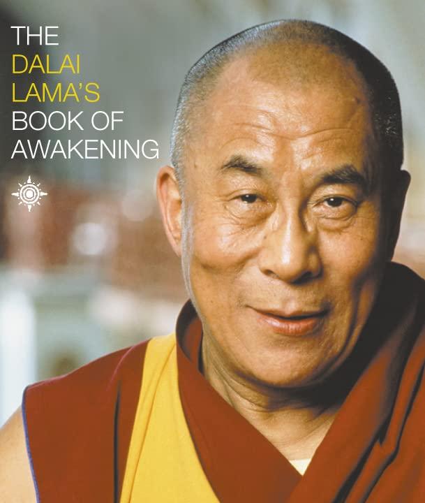 The Dalai Lama's Book of Awakening By Dalai Lama XIV