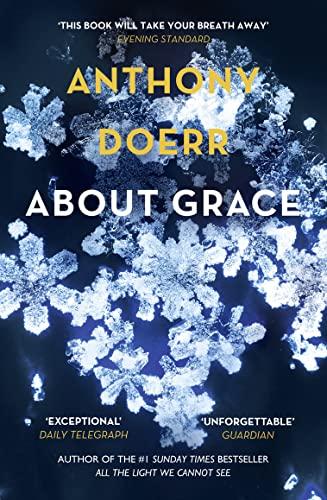 About Grace by Anthony Doerr