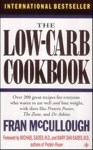 The Low Carb Cookbook By Fran McCullough