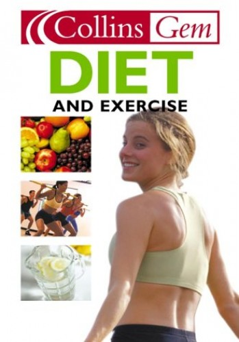 Diet and Exercise By Mary Clark