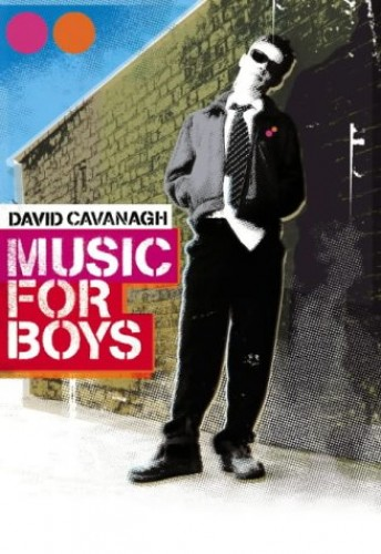 Music for Boys By David Cavanagh
