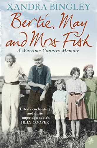 Bertie, May and Mrs Fish By Xandra Bingley