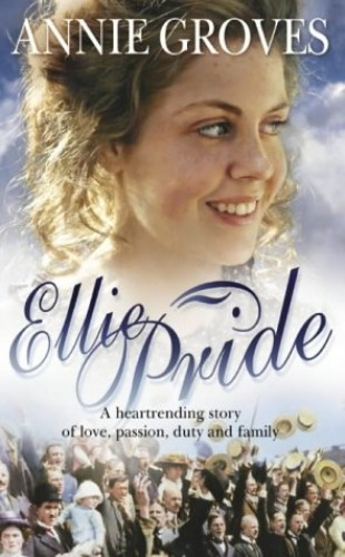 Ellie Pride By Annie Groves