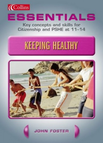 Keeping Healthy By John Foster