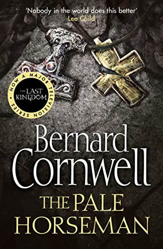 The Pale Horseman (The Last Kingdom Series, Book 2) By Bernard Cornwell